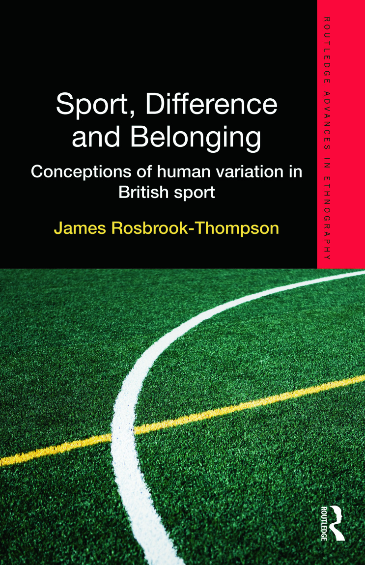 Sport, Difference and Belonging: Conceptions of Human Variation in British Sport (Hardback) book cover