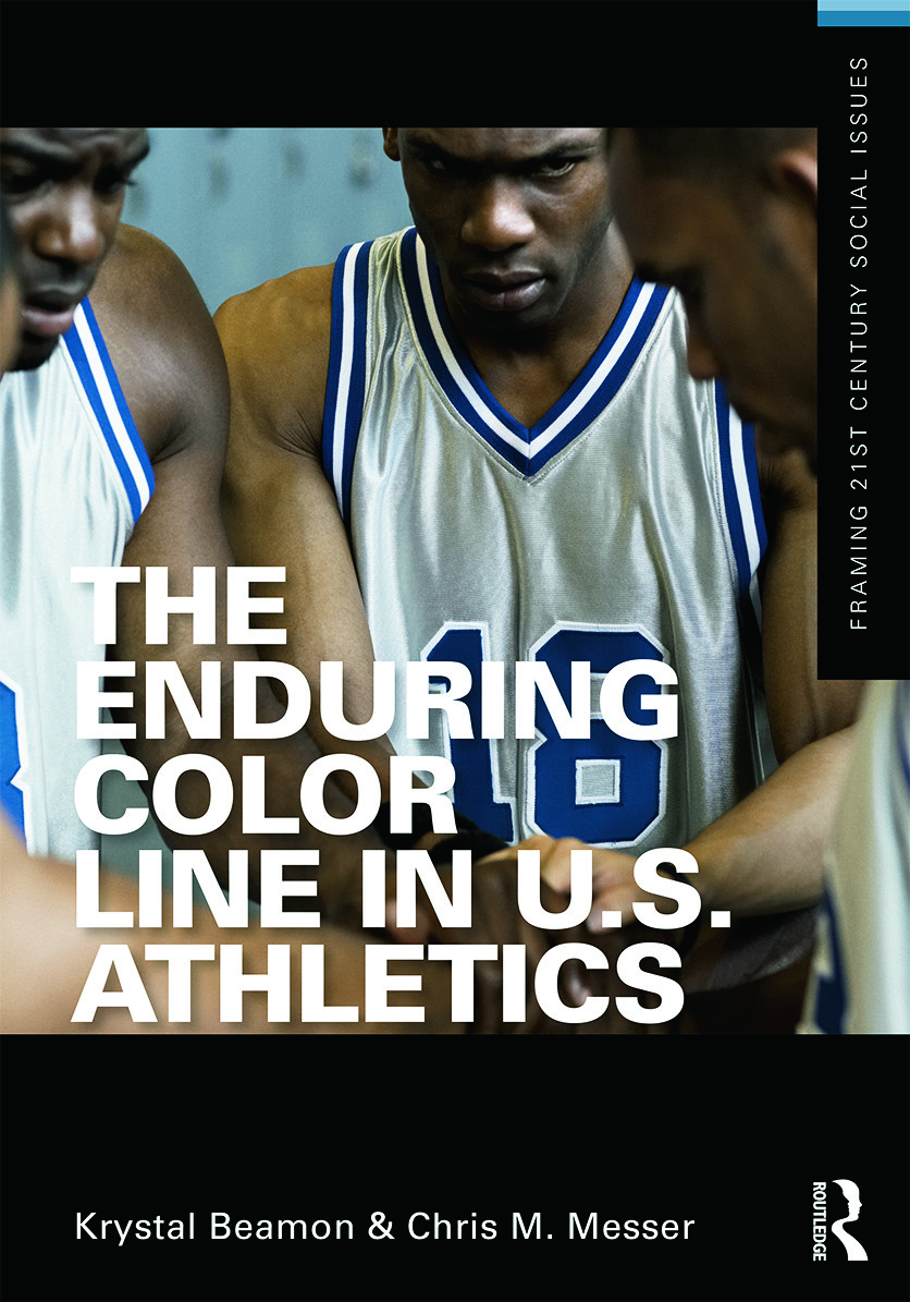 The Enduring Color Line in U.S. Athletics (Paperback) book cover