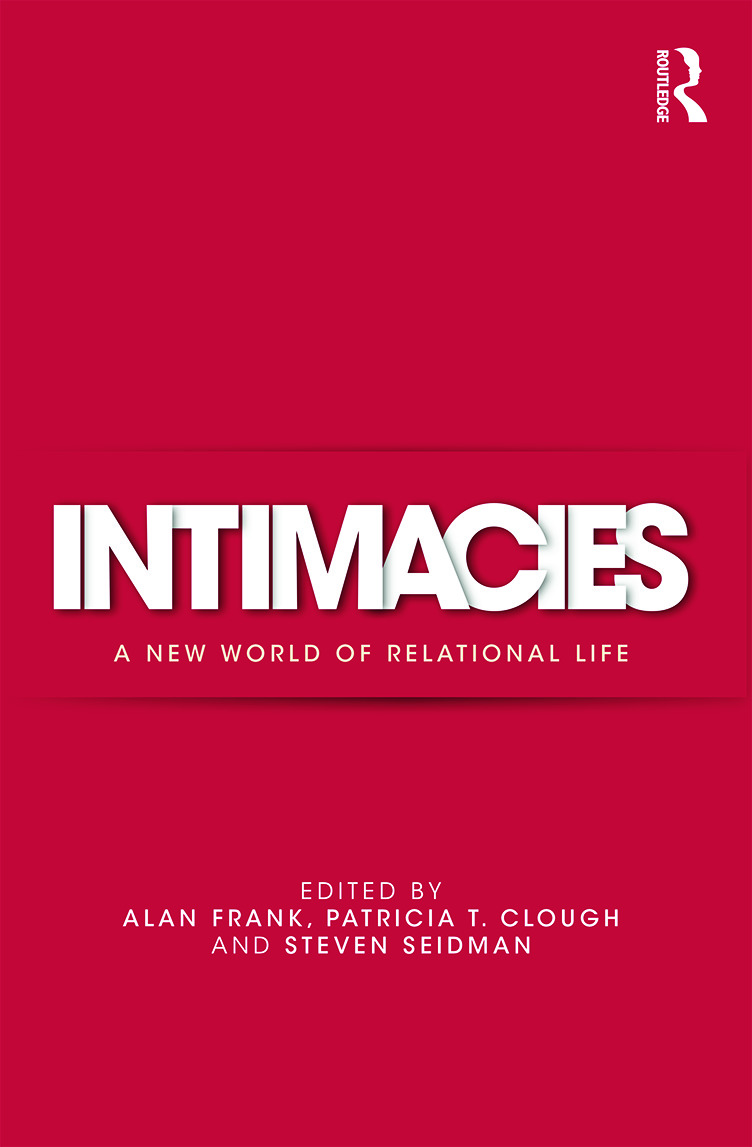 Intimacies: A New World of Relational Life (Hardback) book cover
