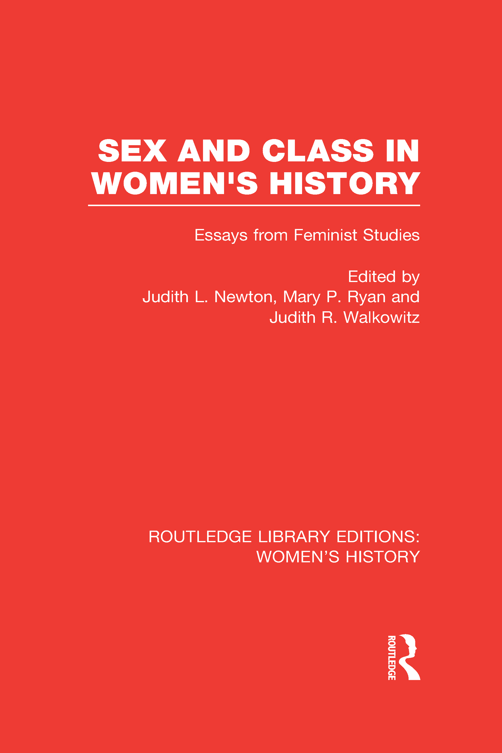 Sex and Class in Women's History: Essays from Feminist Studies (Hardback) book cover