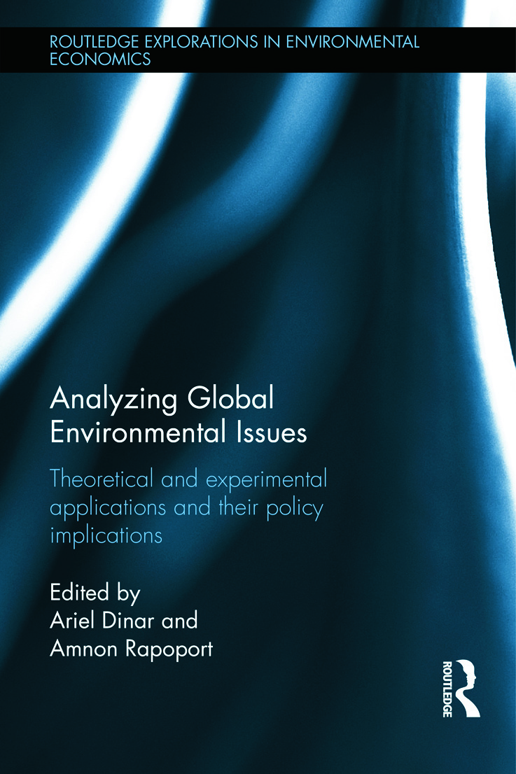 Analyzing Global Environmental Issues: Theoretical and Experimental Applications and their Policy Implications, 1st Edition (Hardback) book cover