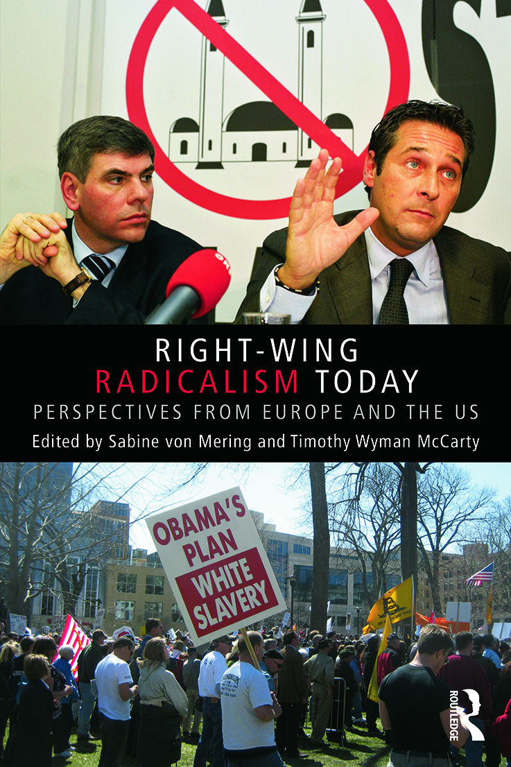 Right-Wing Radicalism Today: Perspectives from Europe and the US (Paperback) book cover