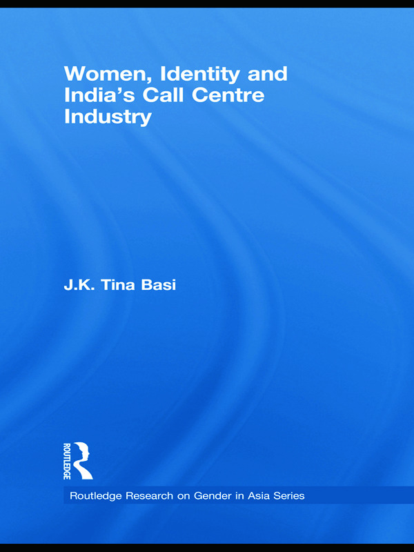 Women, Identity and India's Call Centre Industry: 1st Edition (Paperback) book cover