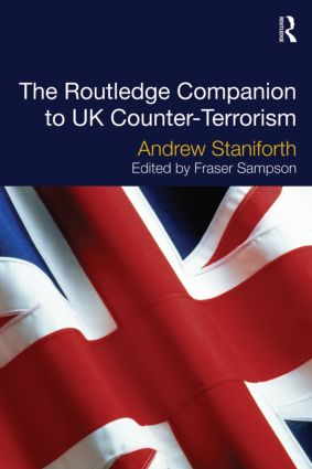 The Routledge Companion to UK Counter-Terrorism