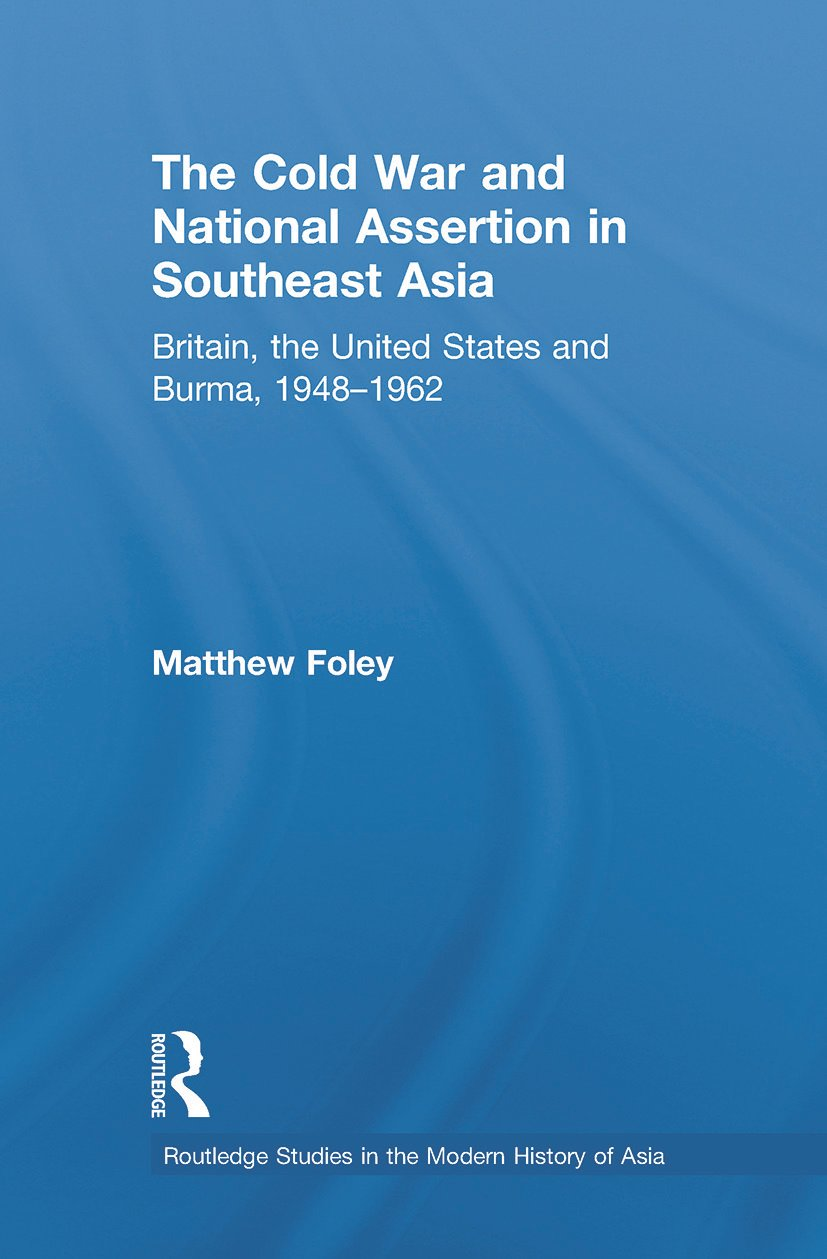 The Cold War and National Assertion in Southeast Asia