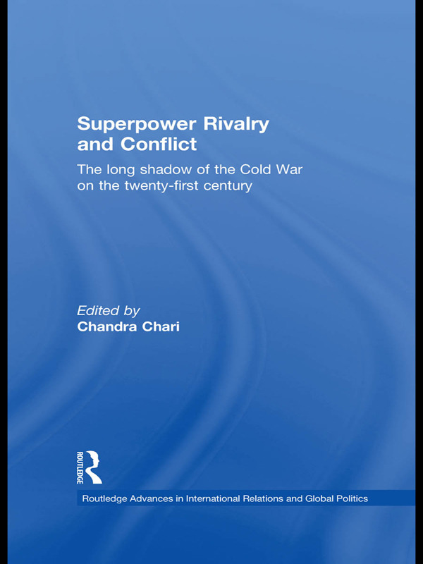 Superpower Rivalry and Conflict