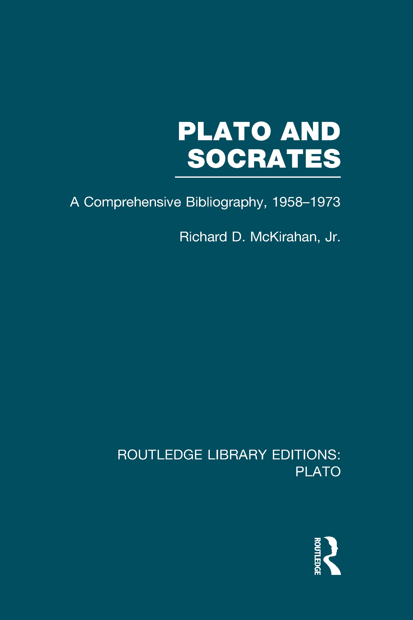 Plato and Socrates (RLE: Plato): A Comprehensive Bibliography 1958-1973. (Hardback) book cover