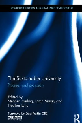 The Sustainable University: Progress and prospects (Hardback) book cover