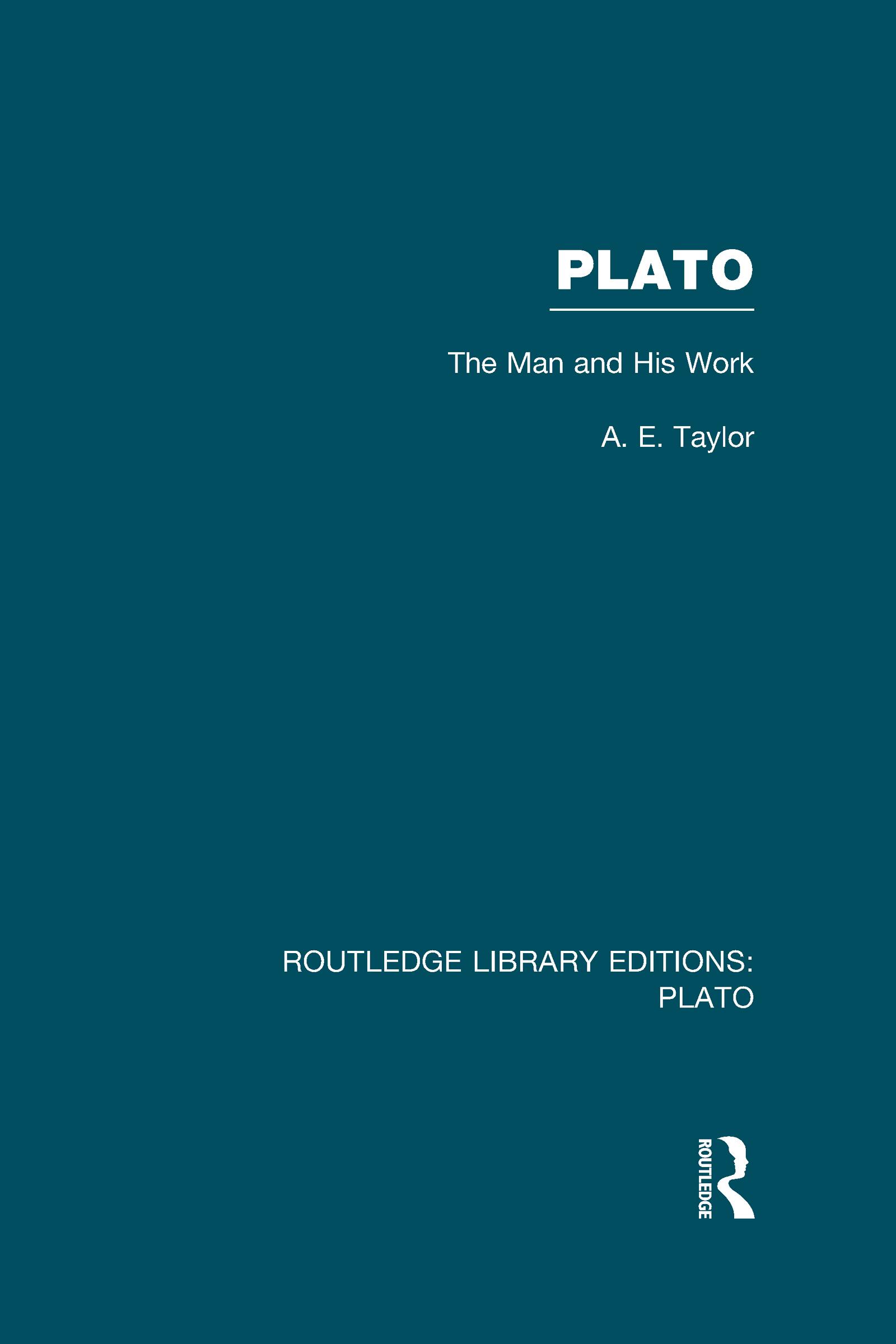 Plato: The Man and His Work (RLE: Plato) (Hardback) book cover