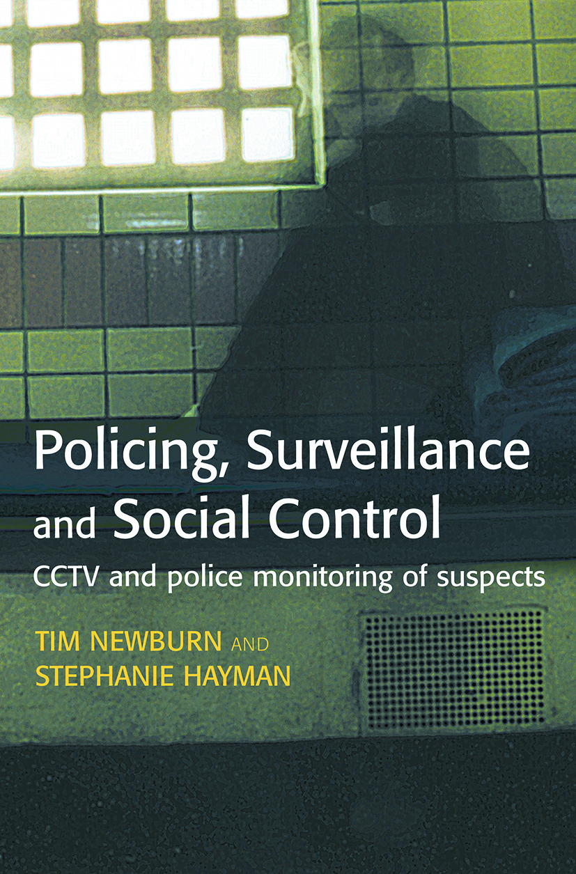 Policing, Surveillance and Social Control: 1st Edition (Paperback) book cover