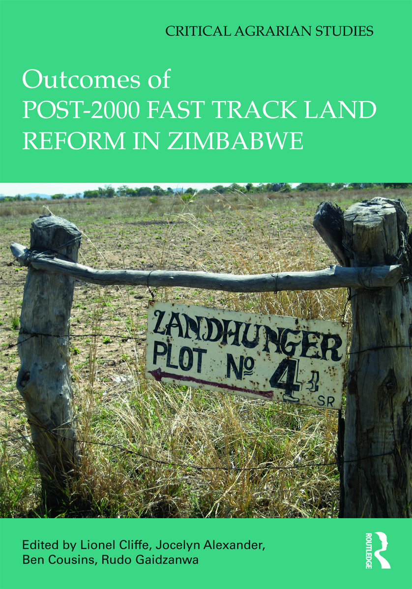 Outcomes of post-2000 Fast Track Land Reform in Zimbabwe (Hardback) book cover