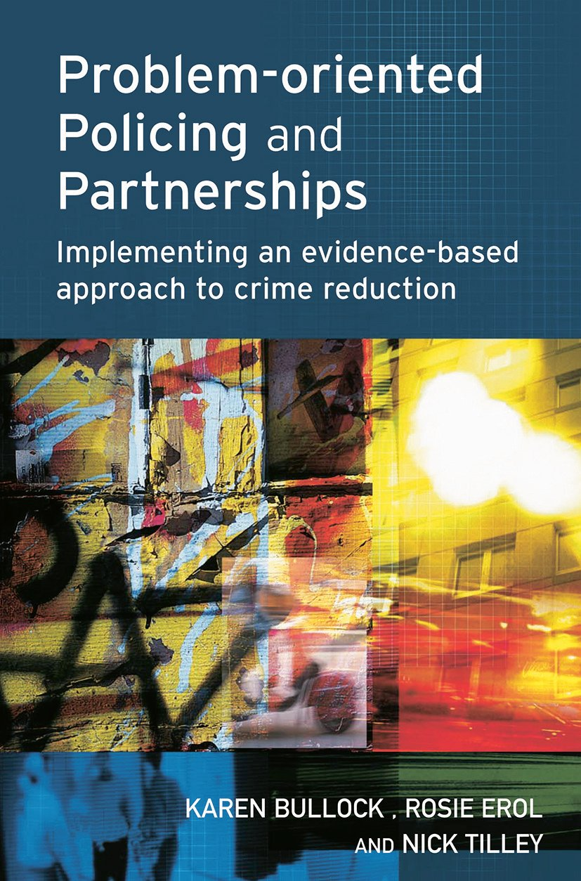 Problem-oriented Policing and Partnerships: 1st Edition (Paperback) book cover