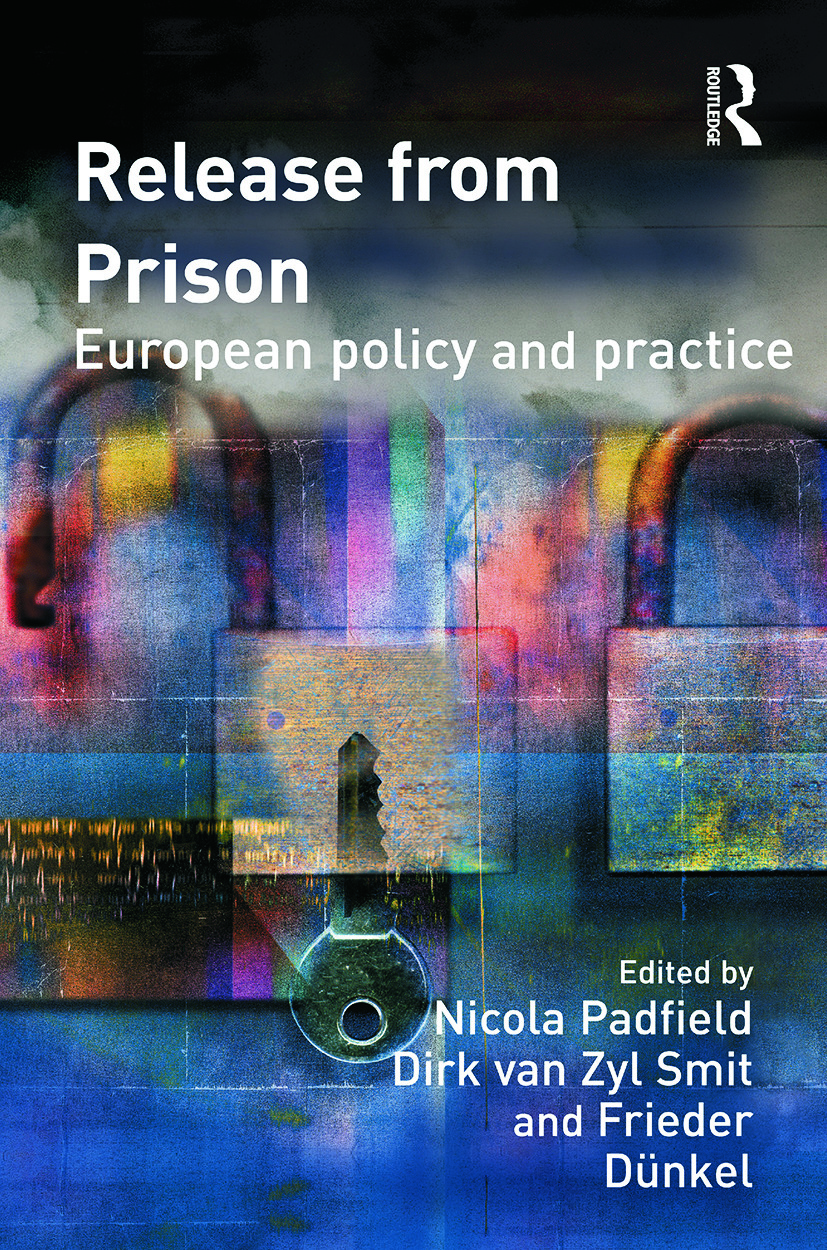 Release from Prison: European Policy and Practice, 1st Edition (Paperback) book cover