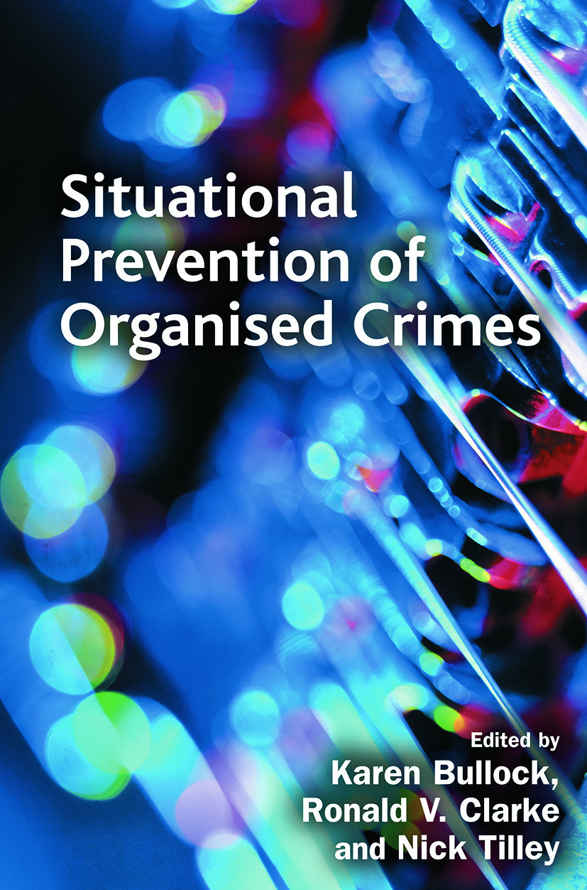 Situational Prevention of Organised Crimes: 1st Edition (Paperback) book cover