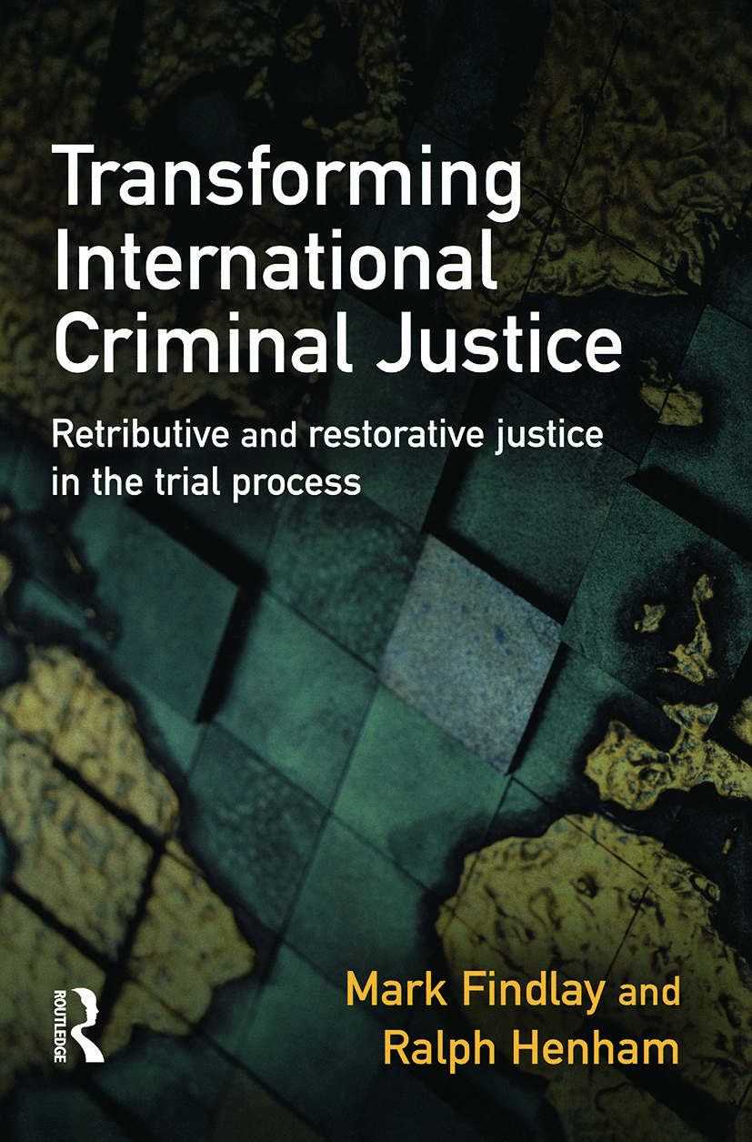 Transforming International Criminal Justice: 1st Edition (Paperback) book cover