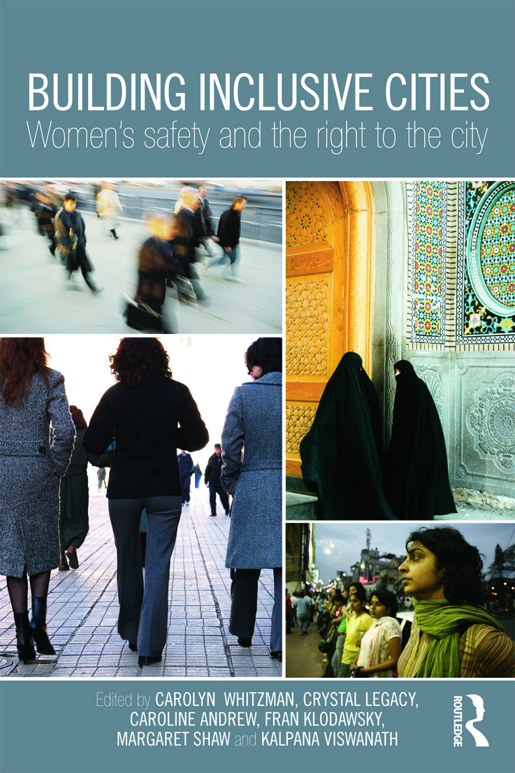 Building Inclusive Cities: Women's Safety and the Right to the City (Paperback) book cover