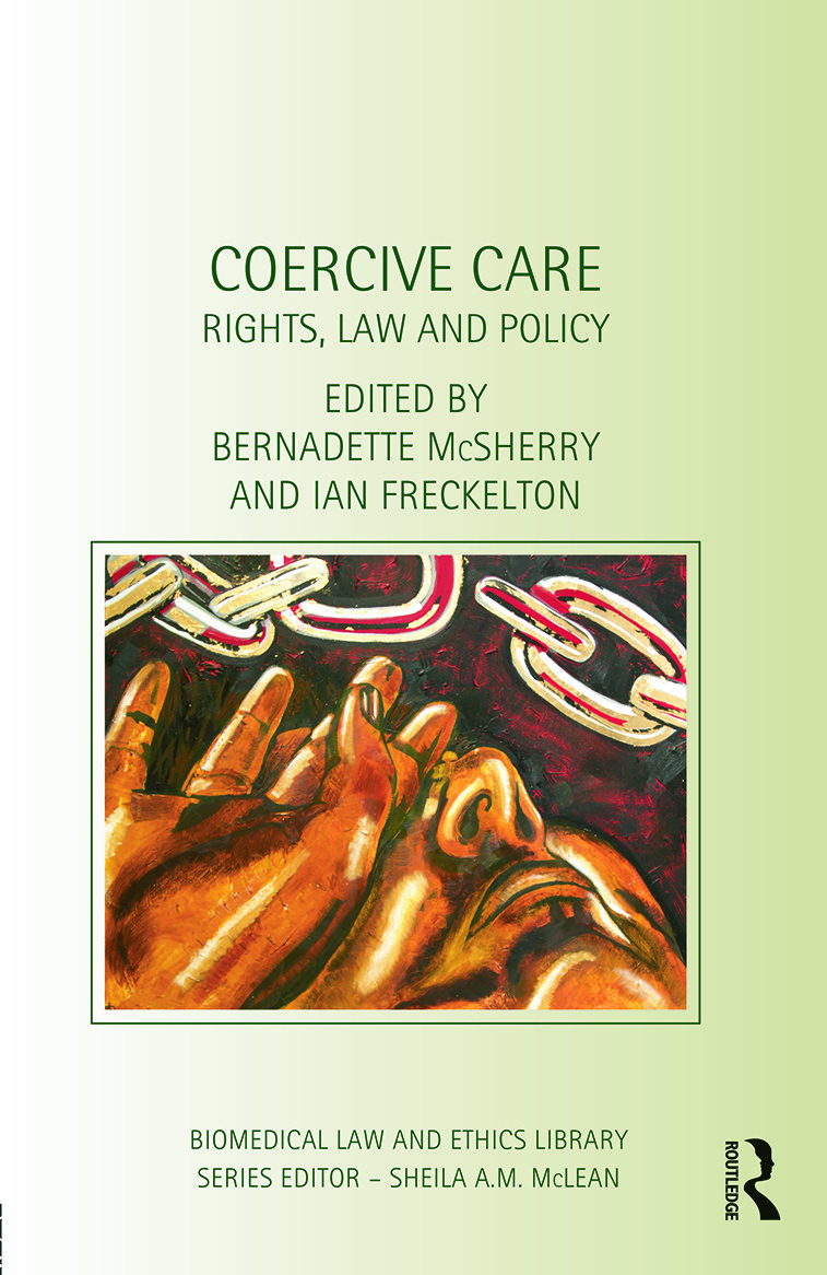 Coercive Care: Rights, Law and Policy (Hardback) book cover