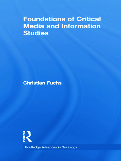Foundations of Critical Media and Information Studies (Paperback) book cover