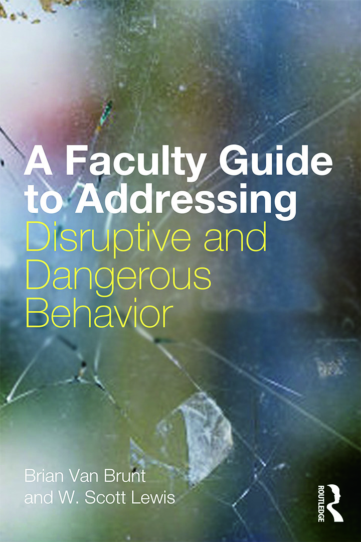 A Faculty Guide to Addressing Disruptive and Dangerous Behavior (Paperback) book cover
