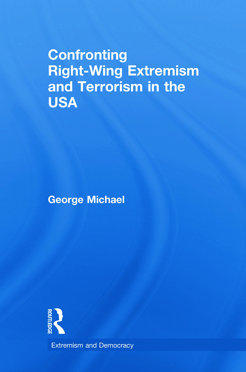 Confronting Right Wing Extremism and Terrorism in the USA: 1st Edition (Paperback) book cover