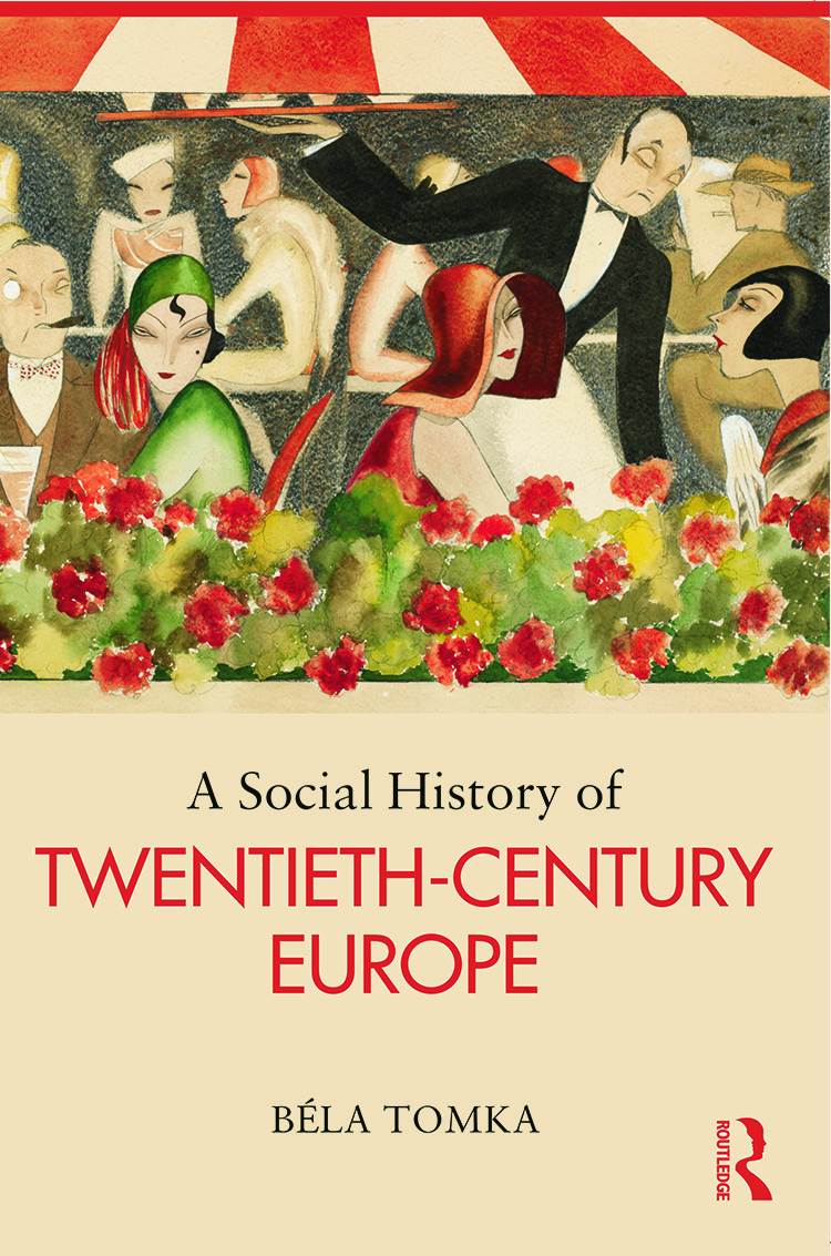 A Social History of Twentieth-Century Europe (Paperback) book cover