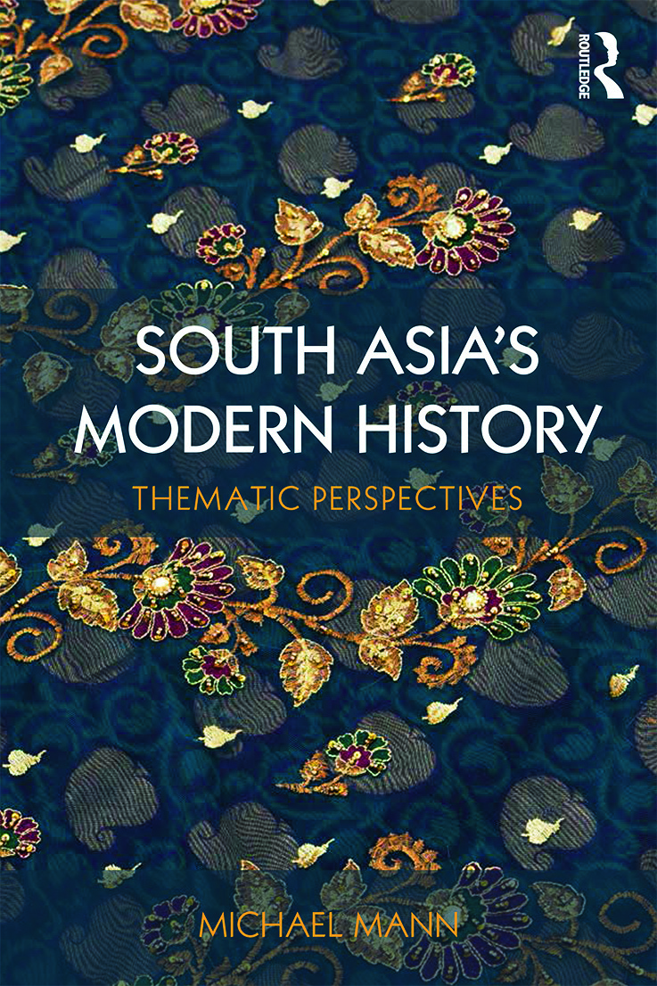South Asia's Modern History: Thematic Perspectives, 1st Edition (e-Book) book cover