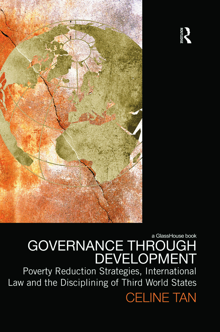 Governance through Development: Poverty Reduction Strategies, International Law and the Disciplining of Third World States book cover