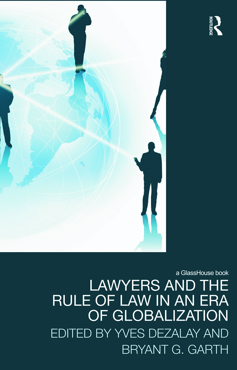 Lawyers and the Rule of Law in an Era of Globalization (Paperback) book cover