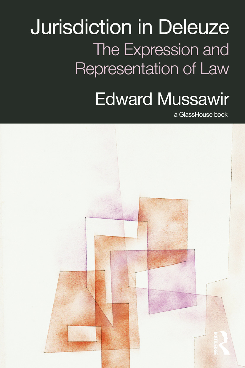 Jurisdiction in Deleuze: The Expression and Representation of Law book cover