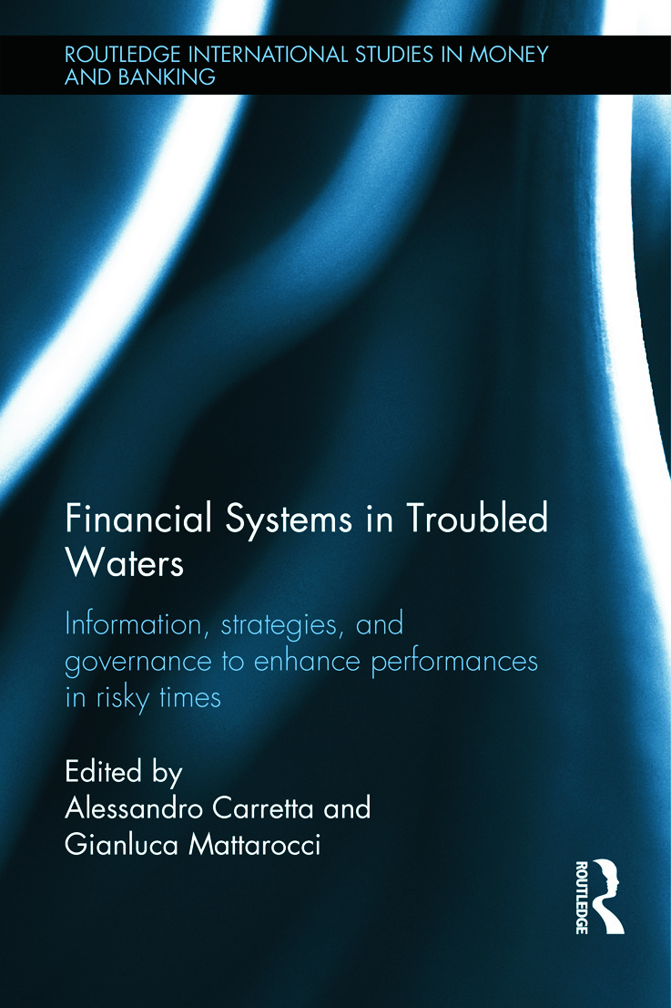 Financial Systems in Troubled Waters: Information, Strategies, and Governance to Enhance Performances in Risky Times (Hardback) book cover
