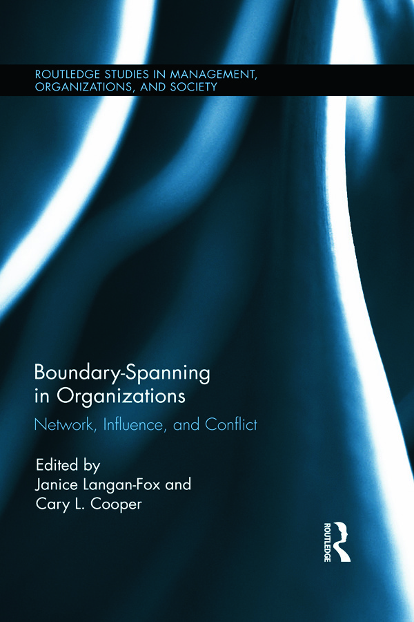Boundary-Spanning in Organizations: Network, Influence and Conflict book cover