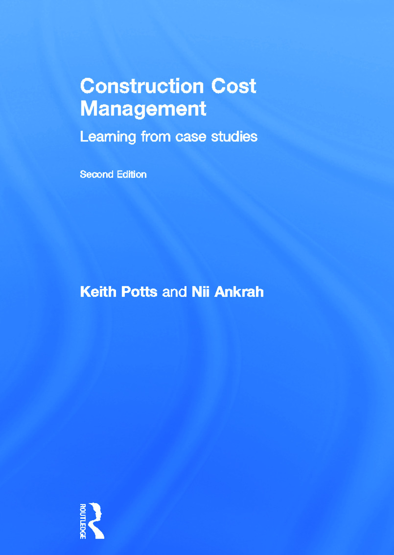 Construction Cost Management: Learning from Case Studies, 2nd Edition (Hardback) book cover
