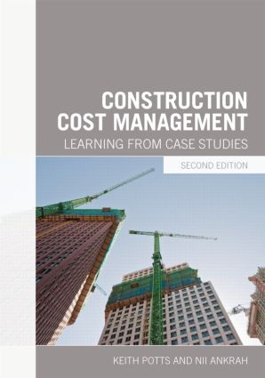Construction Cost Management: Learning from Case Studies, 2nd Edition (Paperback) book cover