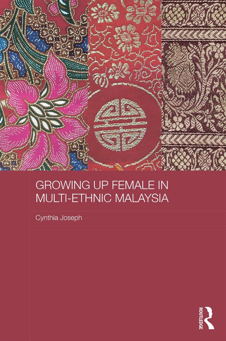 Growing up Female in Multi-Ethnic Malaysia (Hardback) book cover