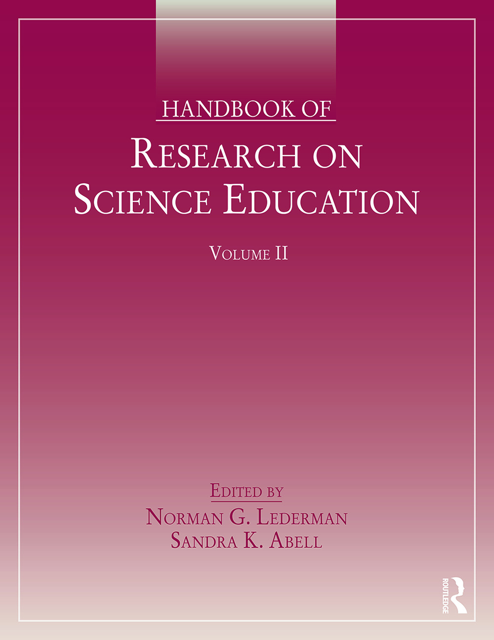Handbook of Research on Science Education, Volume II (Paperback) book cover