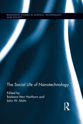 The Social Life of Nanotechnology: 1st Edition (Paperback) book cover