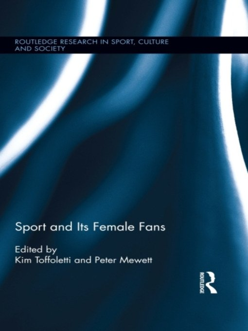 Sport and Its Female Fans: 1st Edition (e-Book) book cover