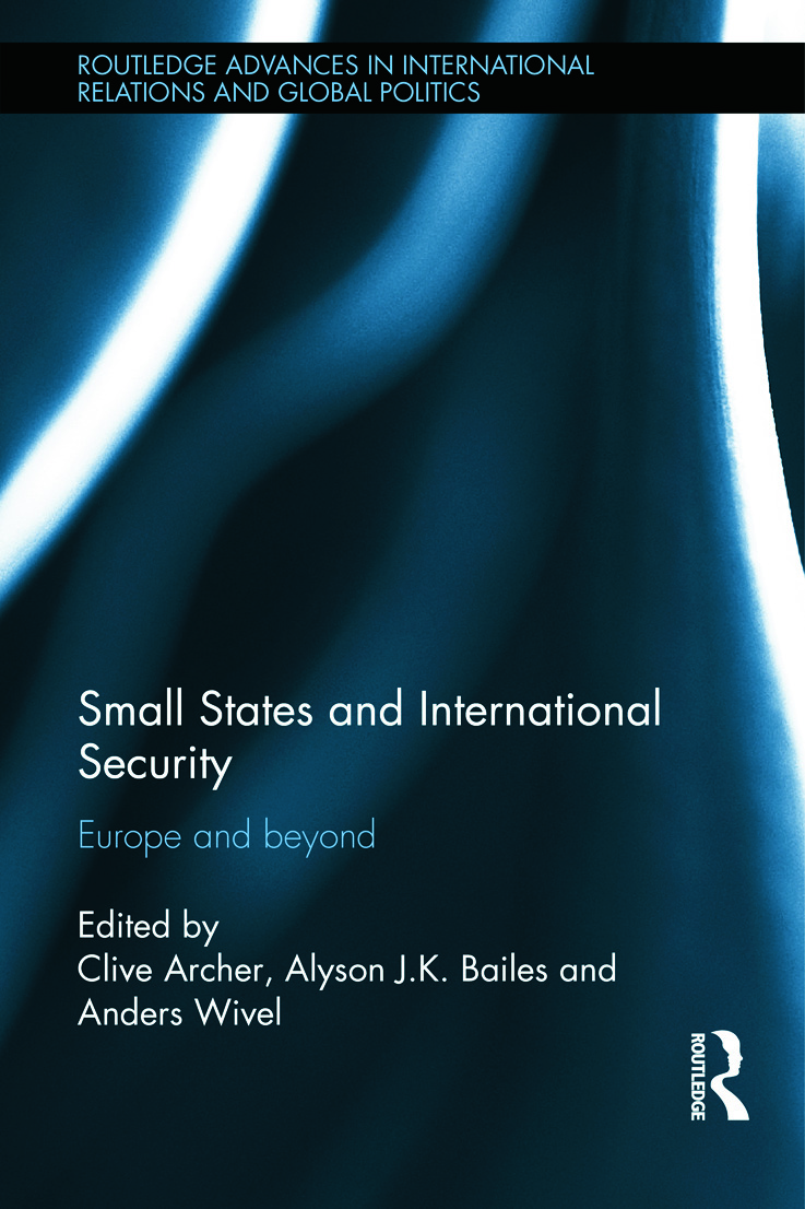 Small States and International Security: Europe and Beyond (Hardback) book cover