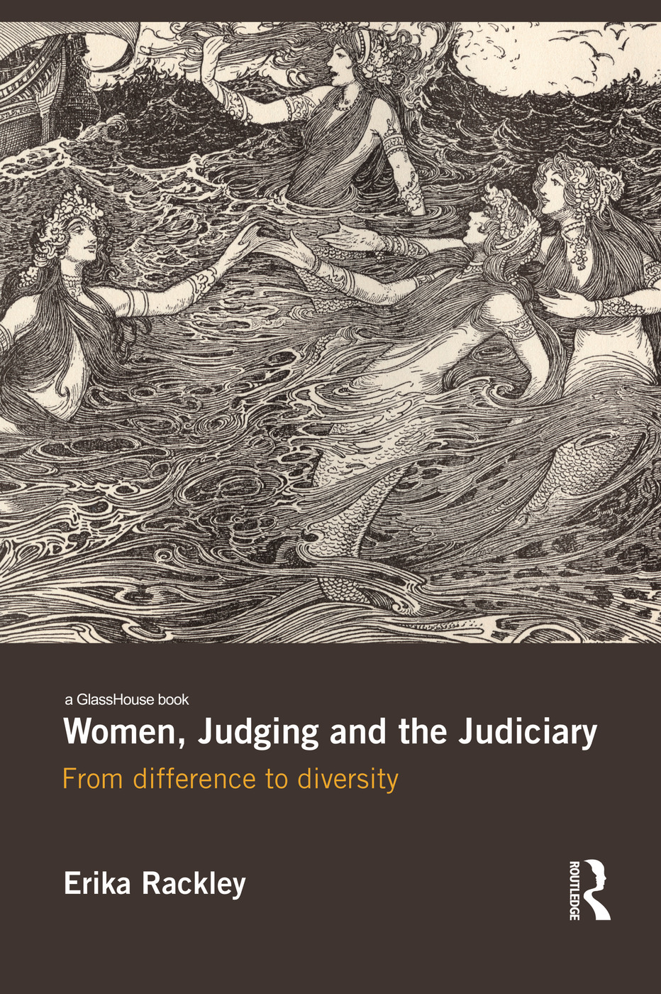 Women, Judging and the Judiciary: From Difference to Diversity book cover