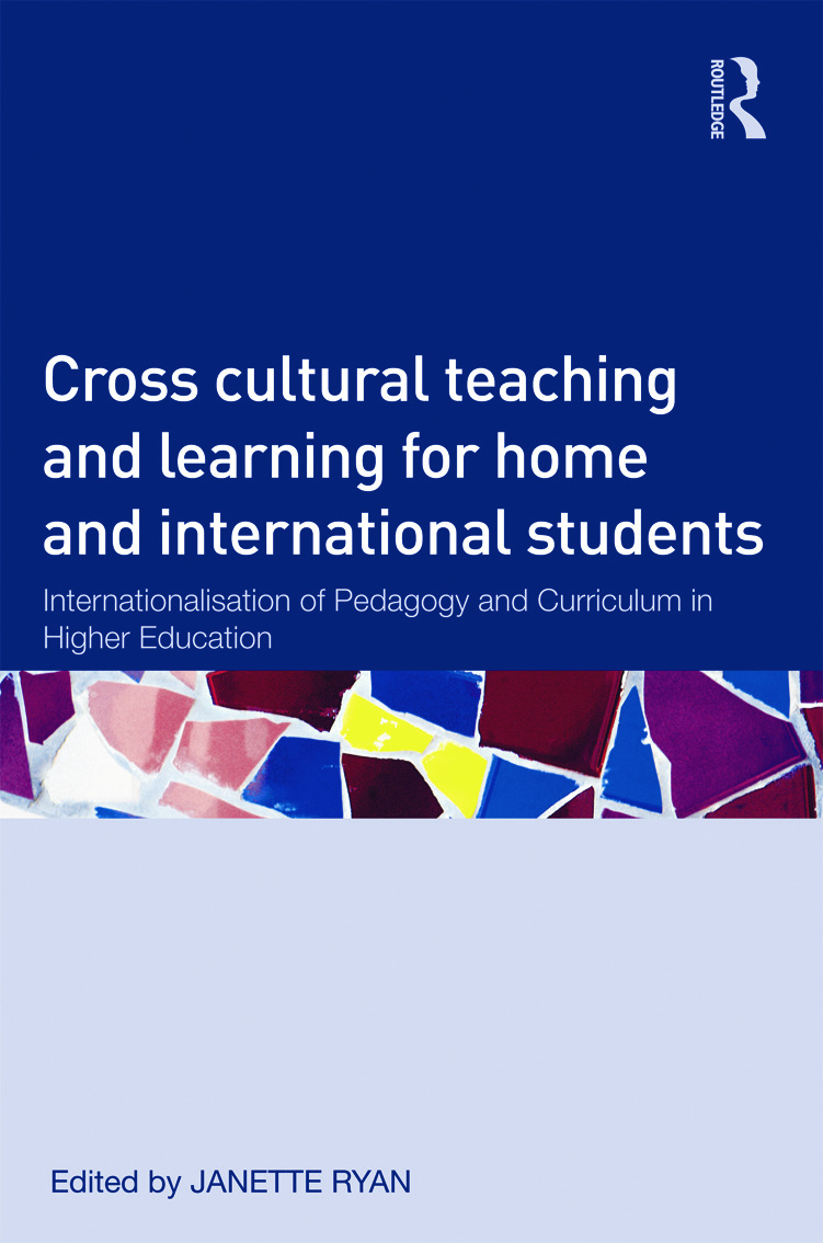 Cross-Cultural Teaching and Learning for Home and International Students: Internationalisation of Pedagogy and Curriculum in Higher Education (Paperback) book cover
