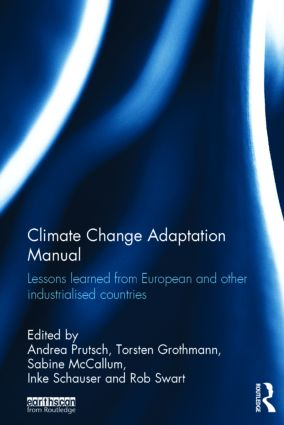 Climate Change Adaptation Manual: Lessons learned from European and other industrialised countries, 1st Edition (Hardback) book cover