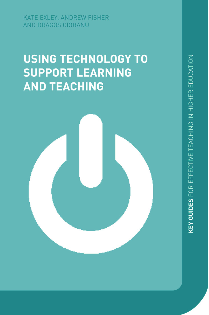 Using Technology to Support Learning and Teaching (Paperback) book cover