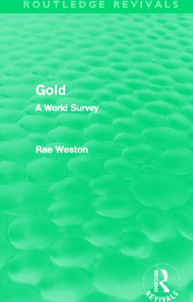 Gold (Routledge Revivals): A World Survey (Hardback) book cover