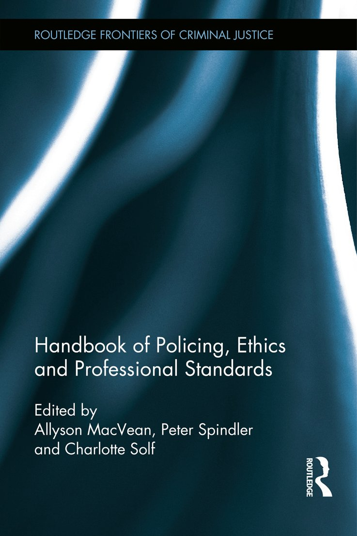 Handbook of Policing, Ethics and Professional Standards (Hardback) book cover