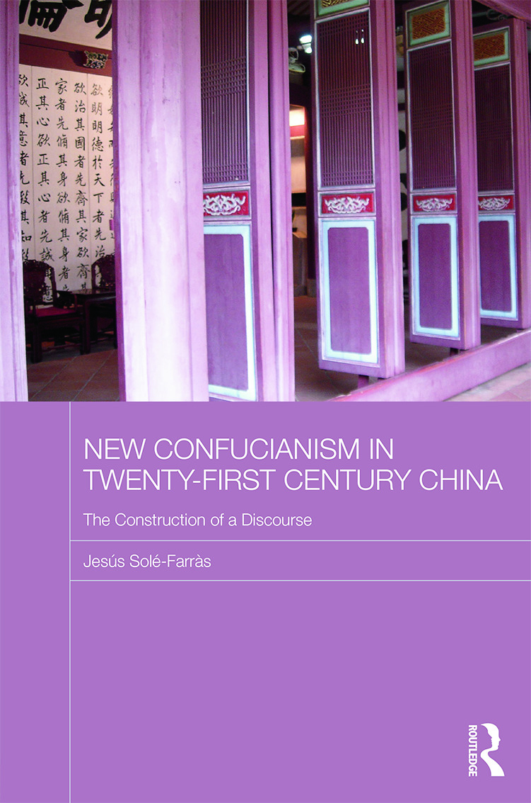 New Confucianism in Twenty-First Century China: The Construction of a Discourse (Hardback) book cover