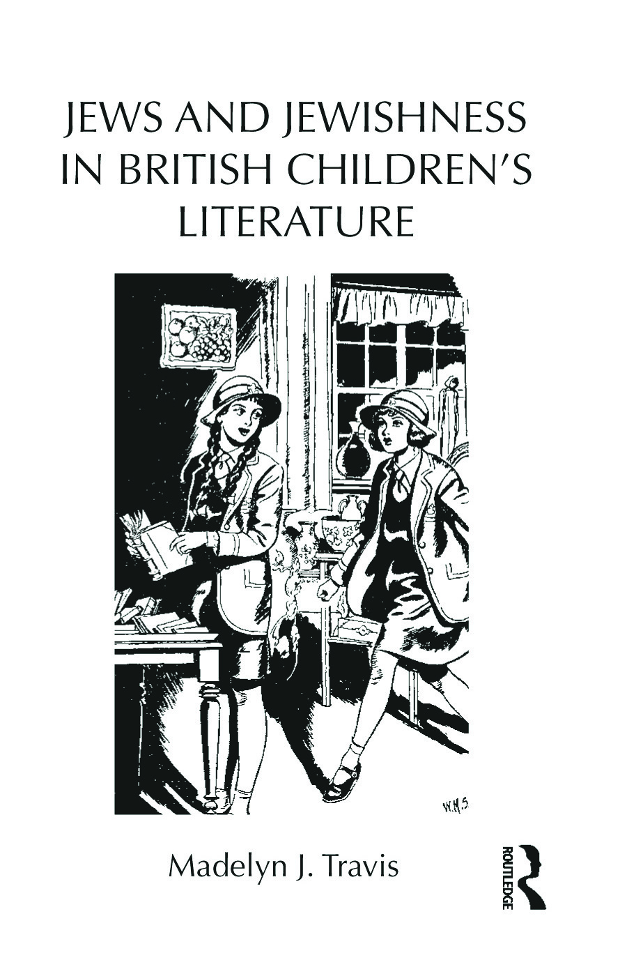 Jews and Jewishness in British Children's Literature: 1st Edition (Hardback) book cover