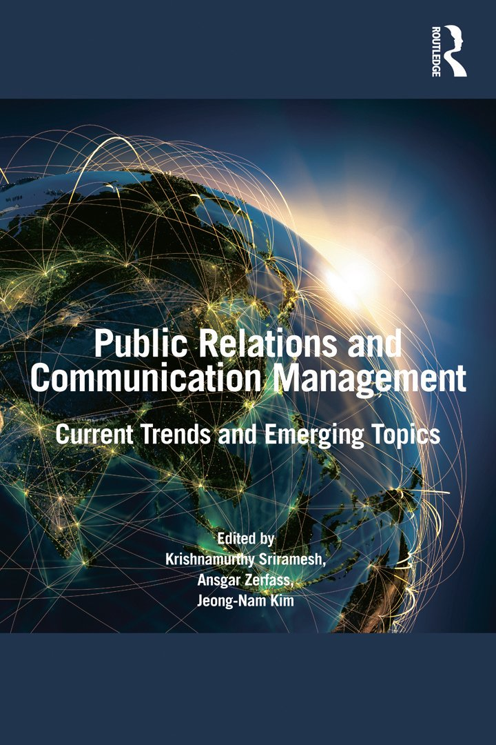 Public Relations and Communication Management: Current Trends and Emerging Topics (Paperback) book cover