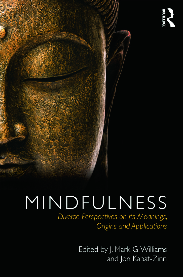 Mindfulness: Diverse Perspectives on its Meaning, Origins and Applications (Hardback) book cover