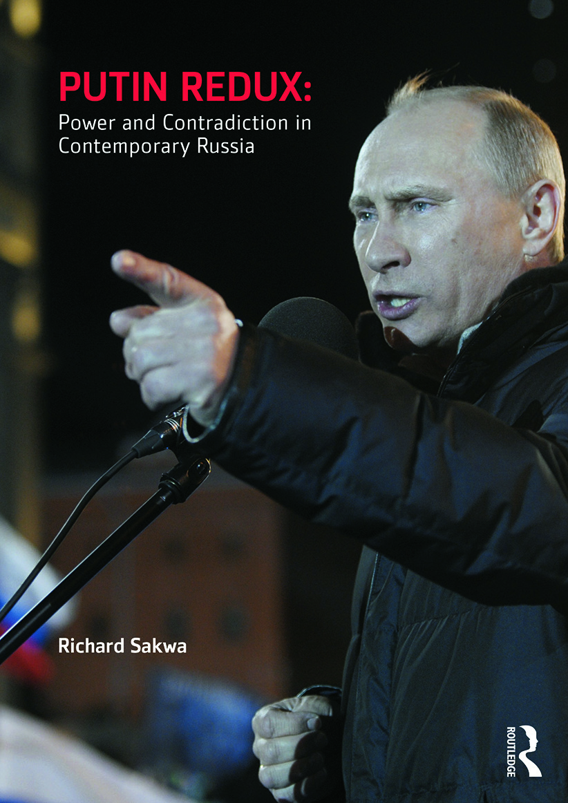 Putin Redux: Power and Contradiction in Contemporary Russia, 1st Edition (Paperback) book cover