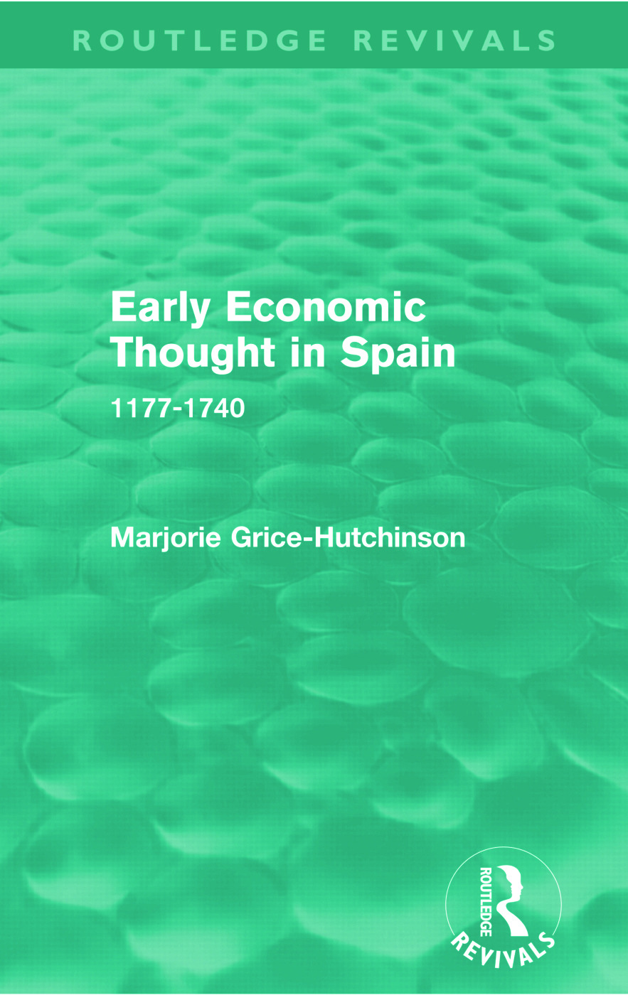 Early Economic Thought in Spain, 1177-1740 (Routledge Revivals) (Paperback) book cover